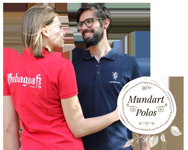 Mundart Shirts und Polos für Groß & Klein